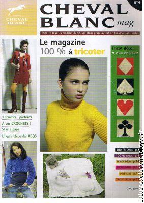Magazines-HS CHEVAL BLANC-N°4-et-Baby-et -Spécial Hiver-Modèles GRATIS